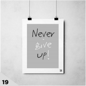 "Plakat ""Never give up"""